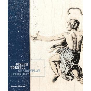【预订】Joseph Cornell: Shadowplay. . .Eterniday 预订商品,需要1-3个月发货,非质量问题不接受退换货。