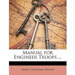 【预订】Manual for Engineer Troops ... 9781148579795