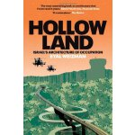 Hollow Land: Israel's Architecture of Occupation [ISBN: 978