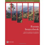 Forests Sourcebook: Practical Guidance for Sustaining Fores