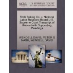 Firch Baking Co. v. National Labor Relations Board U.S. Sup