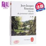 【中商原版】卢梭:一个孤独漫步者的遐想 法语原版 法文文学 Les Reveries Du Promeneur Sol