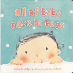 All of Baby, Nose to Toes (board book) 《从鼻子到小脚趾》小宝宝卡板认知书 97