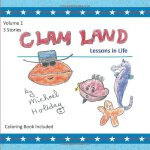 Clam Land: Lessons in Life [ISBN: 978-1460220948]
