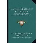 【预订】L. Annaei Senecae Et P. Syri Mimi: Forsan Etiam Aliorum