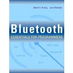 【预订】Bluetooth Essentials for Programmers
