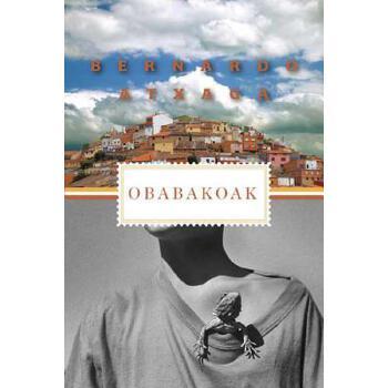 【预订】Obabakoak  Stories from a Village 预订商品,需要1-3个月发货,非质量问题不接受退换货。