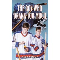 The Boy Who Drank Too Much [ISBN: 978-0440904939]