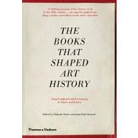 【中商原版】形成艺术史的书:从贡布里希和格林伯格到阿尔卑斯和克劳斯 英文原版 The Books that Shaped Art History Richard Shone