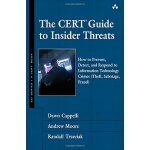 The CERT Guide to Insider Threats: How to Prevent, Detect,