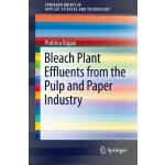 Bleach Plant Effluents from the Pulp and Paper Industry (Sp