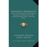 【预订】Fanning's Narrative: Being the Memoirs of Nathaniel Fan