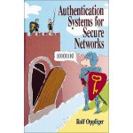 Authentication Systems for Secure Networks (Artech House Co