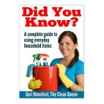 Did You Know?: A complete guide to using everyday household