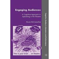 【预订】Engaging Audiences: A Cognitive Approach to Spectating