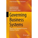 【预订】Governing Business Systems: Theories and Challenges for
