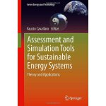 Assessment and Simulation Tools for Sustainable Energy Syst