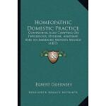 【预订】Homeopathic Domestic Practice: Containing Also Chapters