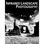 【预订】Infrared Landscape Photography