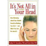 【预订】It's Not All in Your Head: How Worrying about Your Heal