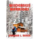 【预订】Wilderness Warriors