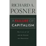 【预订】A Failure of Capitalism: The Crisis of '08 and the Desc