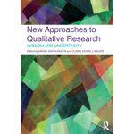 【预订】New Approaches to Qualitative Research: Wisdom and Unce