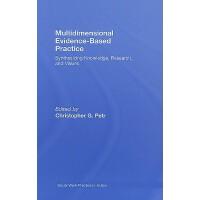 【预订】Multidimensional Evidence-Based Practice: Synthesizing
