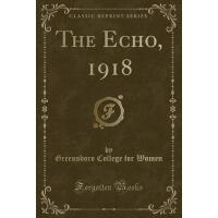 【预订】The Echo, 1918 (Classic Reprint)