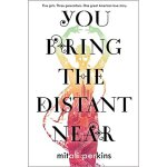 【预订】You Bring the Distant Near 9780374304904