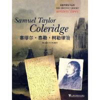 【新书店正版】英国作家生平丛书:塞缪尔?泰勒?柯勒律治佩利(Perry,S.)上海外语教育出版社97875446113