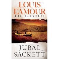 Jubal Sackett: The Sacketts: A Novel [ISBN: 978-0553277395]