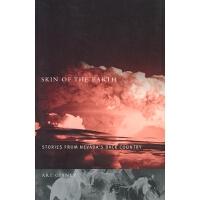 【预订】Skin of the Earth: Stories from Nevada's Back Country