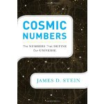 Cosmic Numbers: The Numbers That Define Our Universe [ISBN: