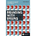 【预订】Branding with Brains: The Science of Getting Customers