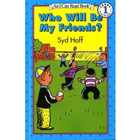 Who Will Be My Friends? (Easy I Can Read Series) 【英文原版】谁会成为