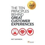 【中商原版】伟大消费者体验背后的10个原则 英文原版 The Ten Principles Behind Great