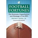 【预订】Football Fortunes: The Business, Organization, and Stra