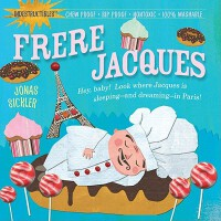 【现货】英文原版 Indestructibles: Frere Jacques 雅克兄弟 婴儿无毒可咬绘本 小开本平装