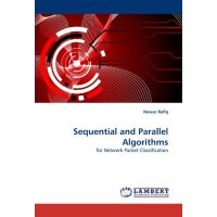 Sequential and Parallel Algorithms: for Network Packet Clas