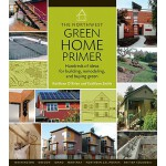 【预订】The Northwest Green Home Primer