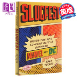 【中商原版】激烈的对抗:漫威与DC的50年之争 英文原版 Slugfest: Inside the Epic, 50-