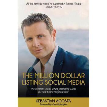 【预订】The Million Dollar Listing Social Media: The Ultimate Social Media Marketing Guide for Real Estate Professionals! 预订商品,需要1-3个月发货,非质量问题不接受退换货。