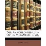 【预订】Der Anachronismus in Ovids Metamorphosen 9781149719312