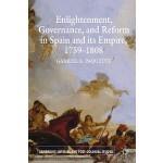 【预订】Enlightenment, Governance, and Reform in Spain and Its