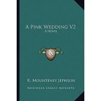 【预订】A Pink Wedding V2 9781163619094
