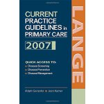 Current Practice Guidelines in Primary Care: 2007 [ISBN: 97