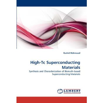 High-Tc Superconducting Materials: Synthesis and Characterization of Bismuth-based Superconducting Materials [ISBN: 978-3844382150] 美国发货无法退货,约五到八周到货