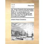 【预订】Joh. Amos Comenii Orbis Sensualium Pictus: Joh. Amos Co