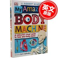 现货 惊奇的人体机器 英文原版 My Amazing Body Machine 了解身体如何运作的彩色百科全书 DK百